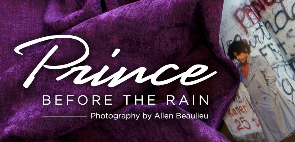 Prince before the rain exhibit.