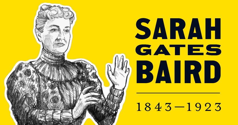 Sarah Gates Baird.