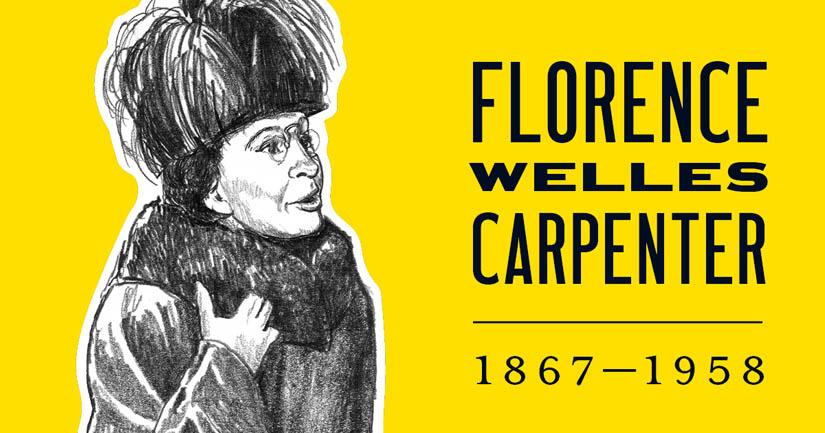 Florence Welles Carpenter.