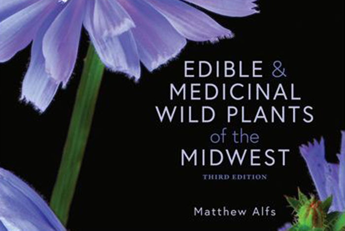 Edible & Medicinal Wild Plants of the Midwest.