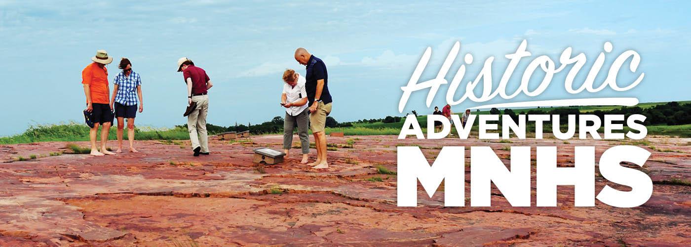 Historic adventures.