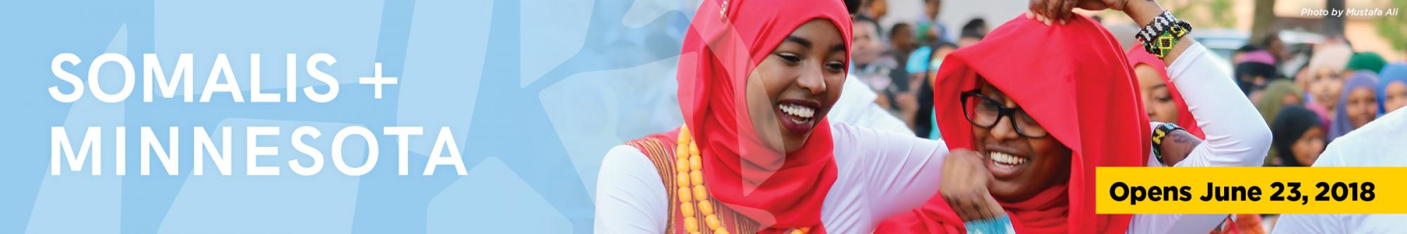 Somalis and Minnesota. Opens June 23, 2018.