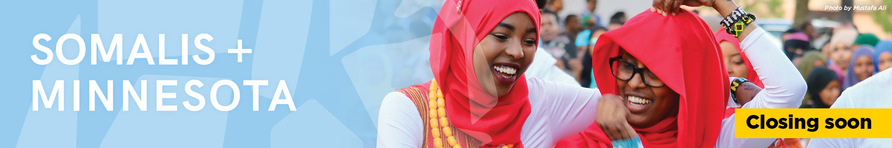 Somalis and Minnesota. Closing soon.