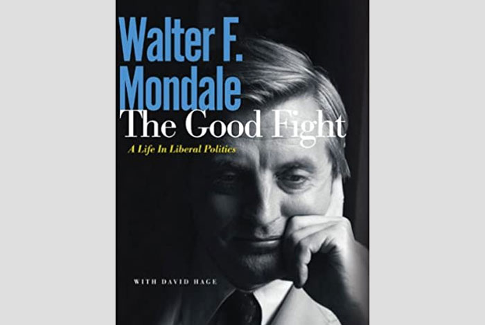Book cover: The Good Fight, by Walter F. Mondale.