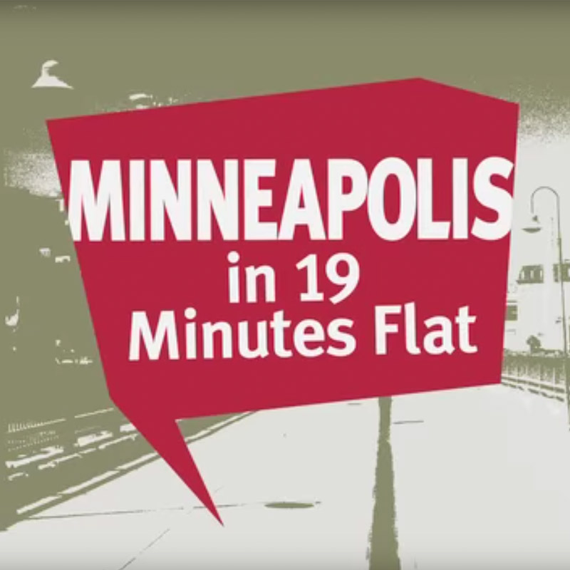 Minneapolis in 19 minutes flat.