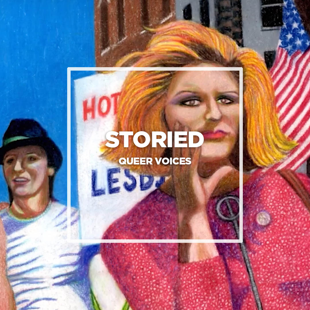 Storied: Queer Voices.