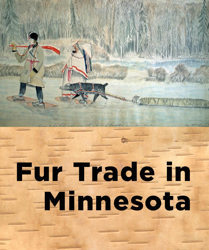 Fur trade in Minnesota.