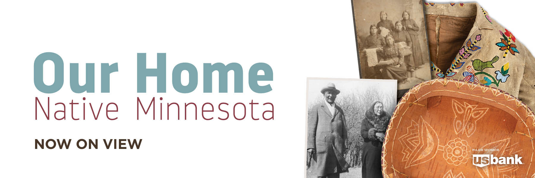 Our Home Native Minnesota now on view.
