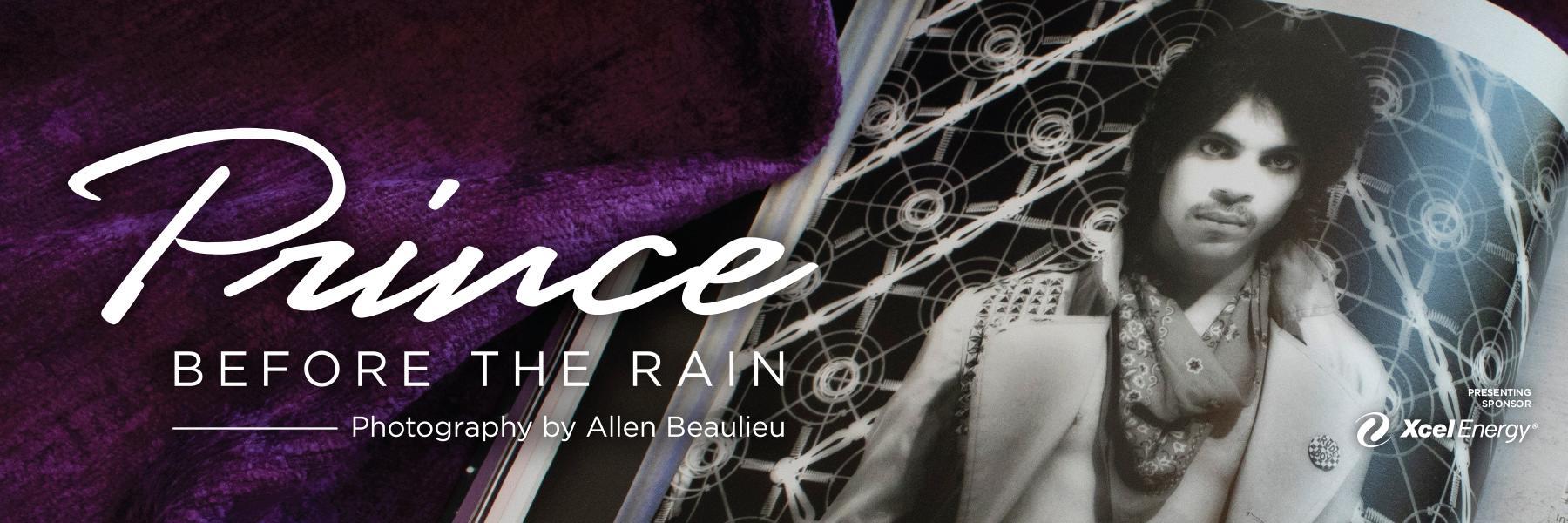 Prince before the rain.