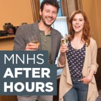 MNHS After Hours