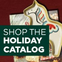 Shop the holiday catalog