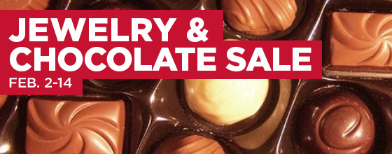 Jewelry and chocolate sale, Feb. 2-14