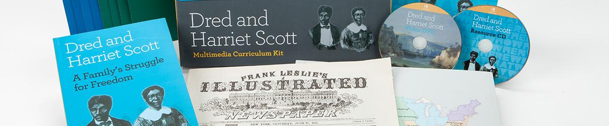 Dred and Harriet Scott Multimedia Curriculum Kit.