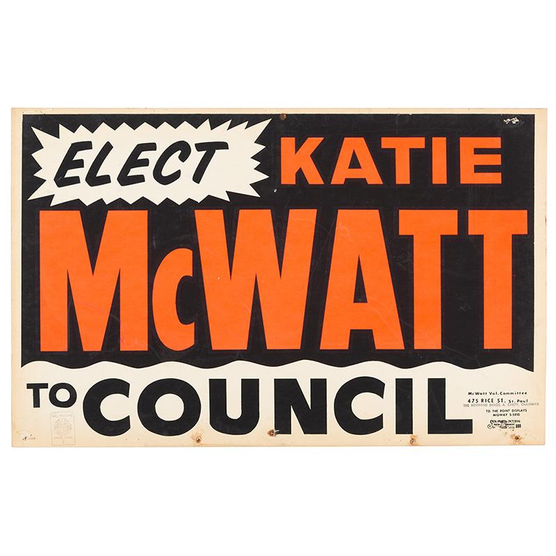 Katie McWatt campaign sign.