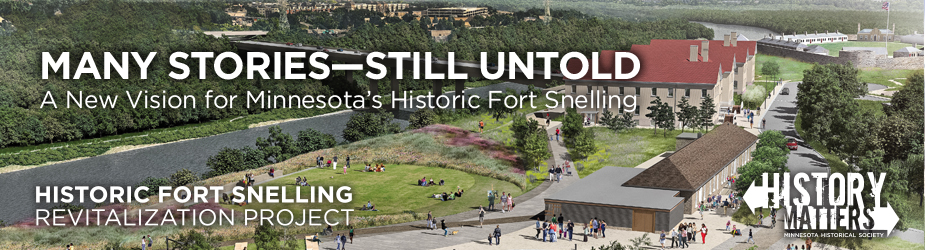 Graphic image of Historic Fort Snelling revitalization project