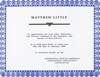 Document: Honorary membership certificate awarded to Matthew Little by the Minneapolis African American Professional Firefighter's Association in 1995.