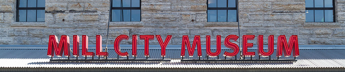 Exterior signage of Mill City Museum.