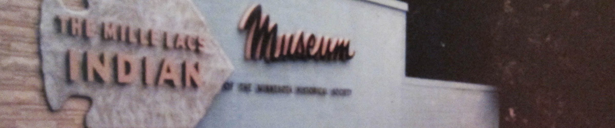 A building with sign saying The Mille Lacs Indian Museum.