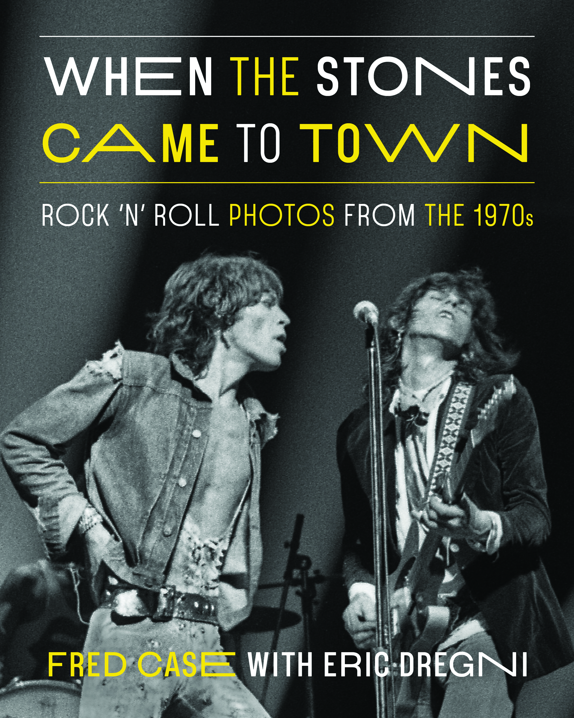 When the Stones Came to Town