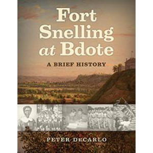 Book cover for Fort Snelling at Bdote