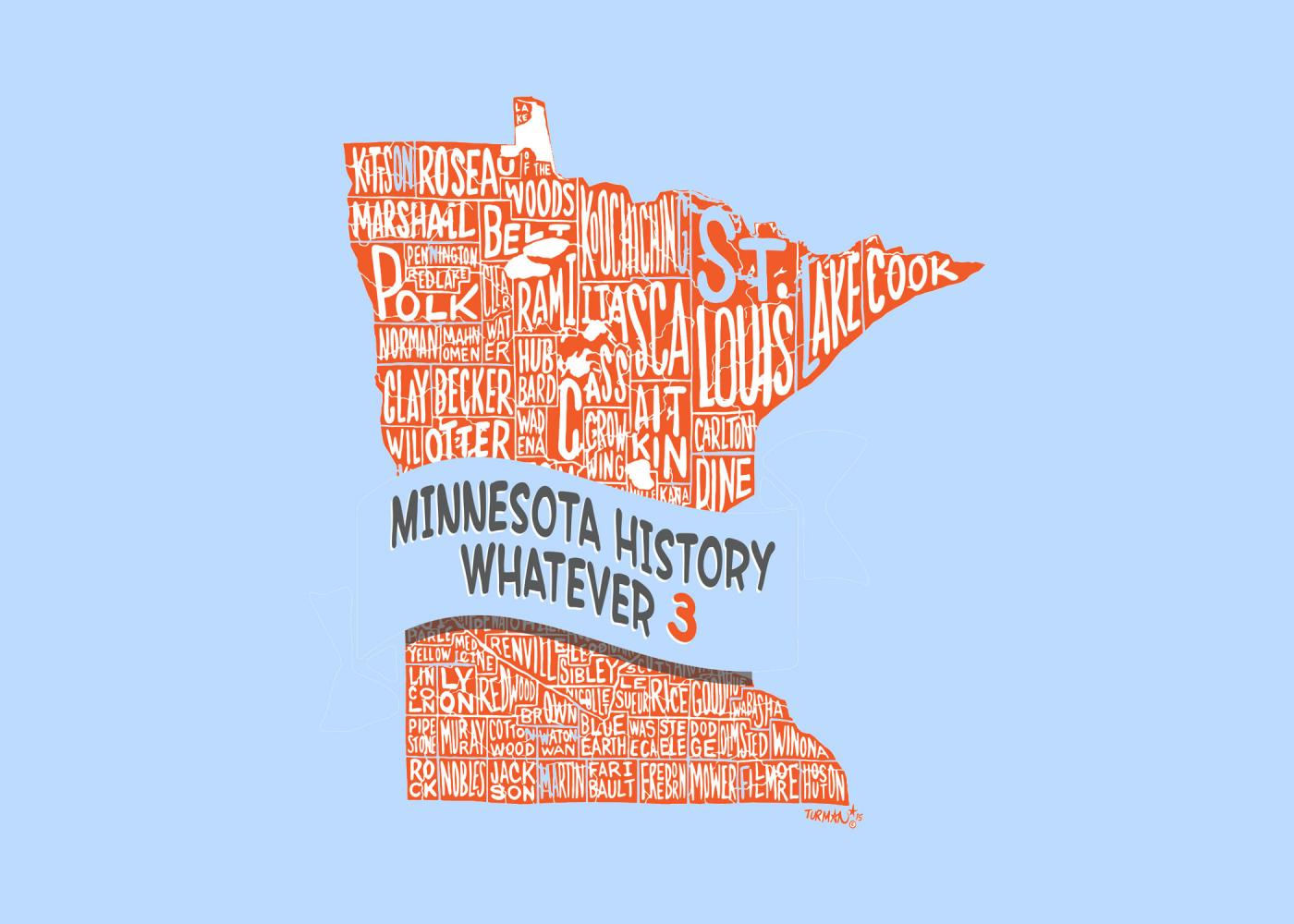 Minnesota History Whatever.