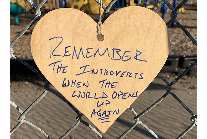 Remember the introverts when the world opens up again.