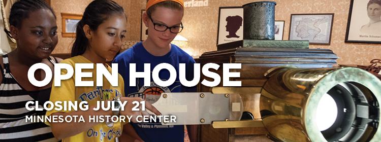 Open House exhibit, closing July 21, Minnesota History Center.