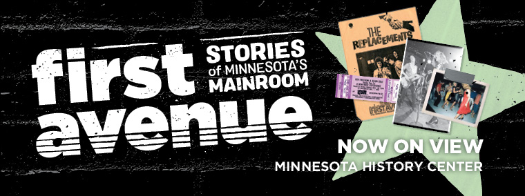 First Avenue: Stories of Minnesota's Mainroom.