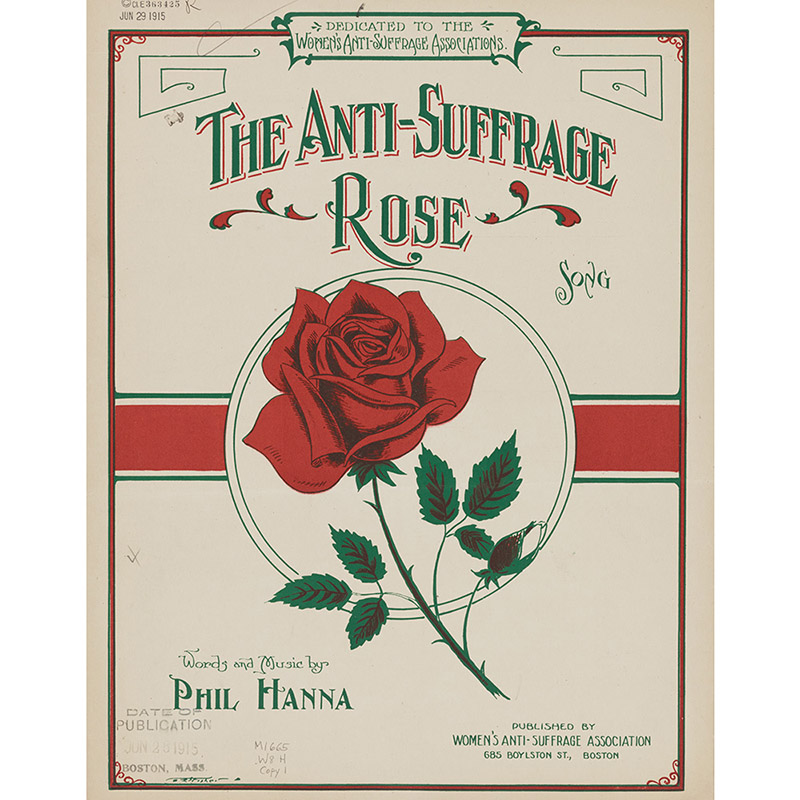 """""""The Anti-Suffrage Rose,"""" 1915."""